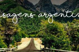 Road Trip Argentina   As diferentes paisagens até o fim do mundo